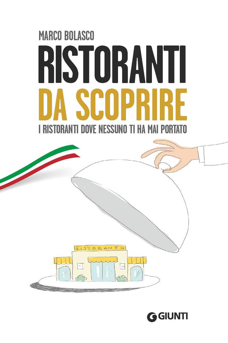 Guide Food and Wine Ristoranti da scoprire