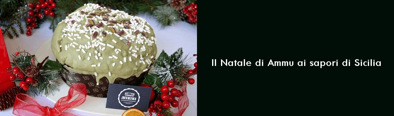 Il Natale di Ammu ai sapori di Sicilia