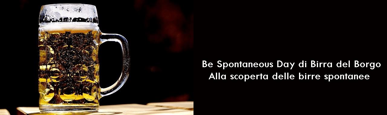 Be Spontaneous Day di Birra del Borgo: alla scoperta delle birre spontanee