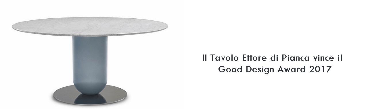 Il Tavolo Ettore di Pianca vince il Good Design Award 2017