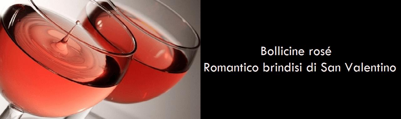 Bollicine rosé: romantico brindisi di San Valentino