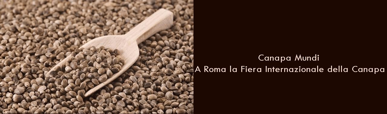 Canapa Mundi: a Roma la Fiera Internazionale della Canapa