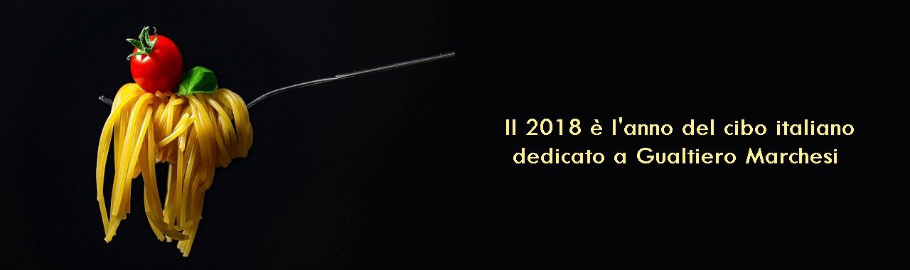 Il 2018 è l'anno del cibo italiano dedicato a Gualtiero Marchesi
