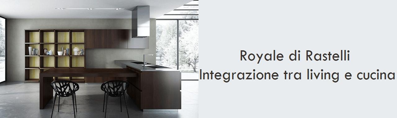 Royale di Rastelli: integrazione tra living e cucina Cucine d\'Italia