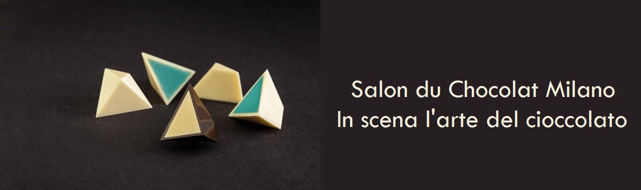 Salon du Chocolat Milano: in scena l'arte del cioccolato