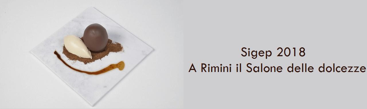 Sigep 2018: a Rimini il Salone delle dolcezze