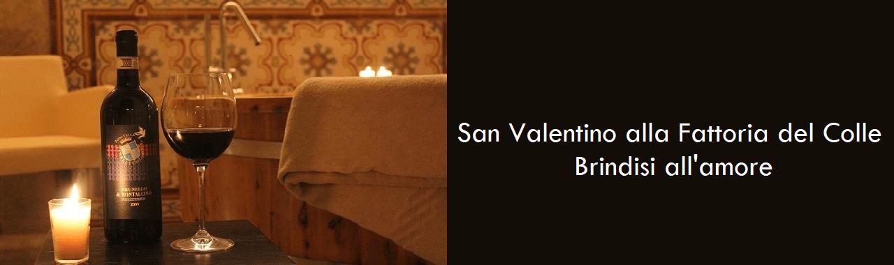 San Valentino alla Fattoria del Colle: brindisi all'amore