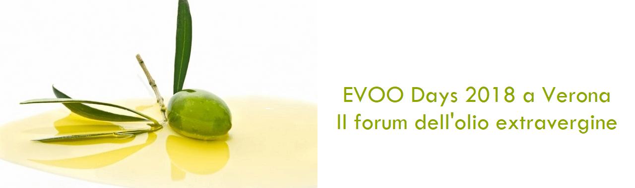 EVOO Days 2018 a Verona: il forum dell'olio extravergine