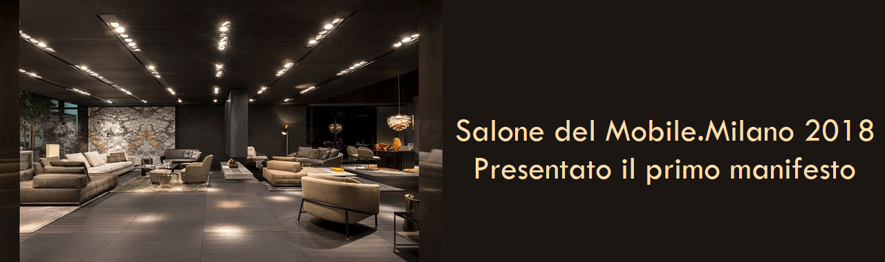 Salone del mobile milano 2018 presentato il primo for Salone del mobile 3018
