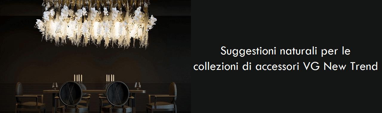 Suggestioni naturali per le collezioni di accessori VG New Trend