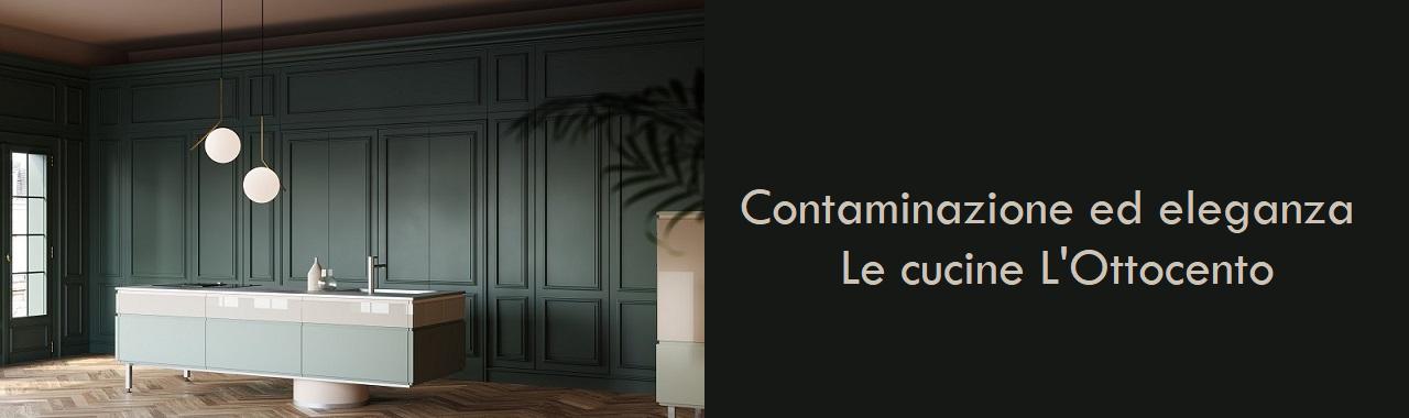 Contaminazione ed eleganza: le cucine L\'Ottocento Cucine d\'Italia