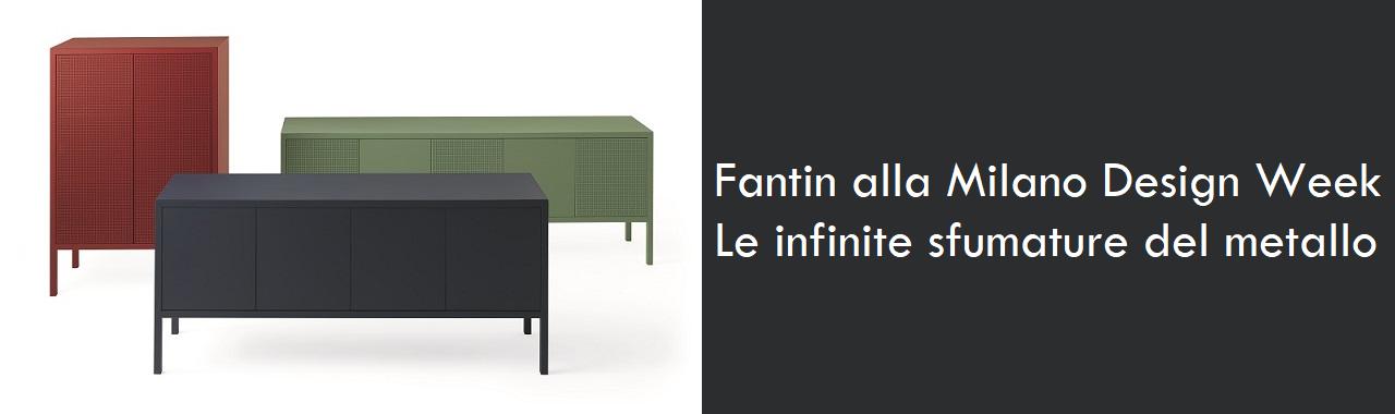 Fantin alla Milano Design Week: le infinite sfumature del metallo