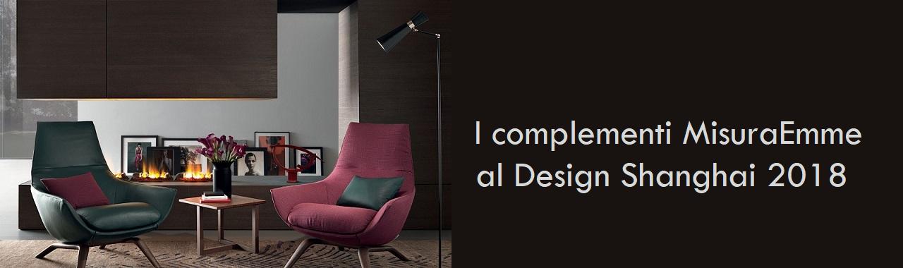 I complementi MisuraEmme al Design Shanghai 2018