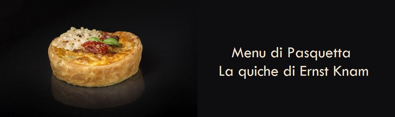 Menu di Pasquetta: la quiche di Ernst Knam