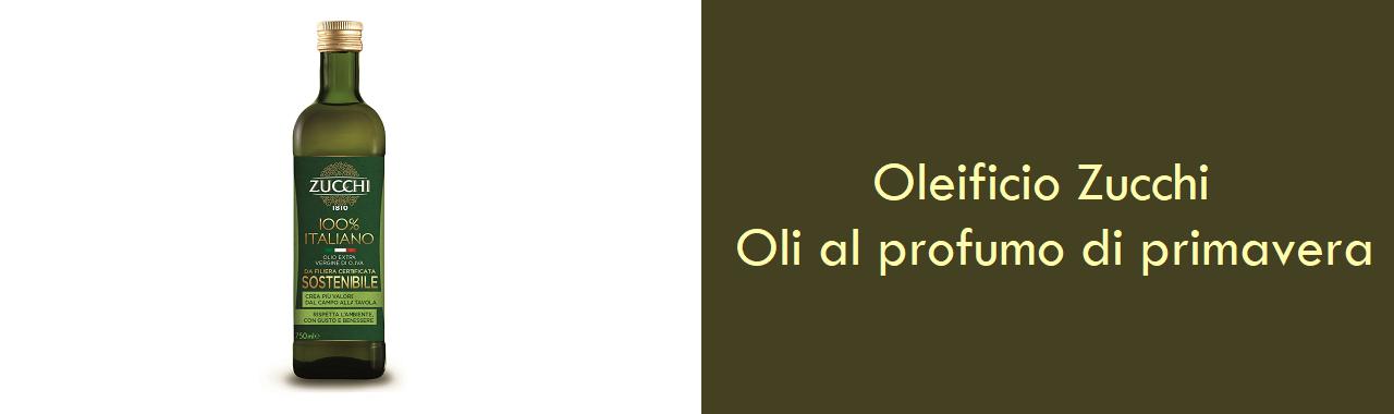 Oleificio Zucchi: oli al profumo di primavera
