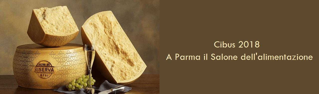 Cibus 2018: a Parma il Salone dell'Alimentazione