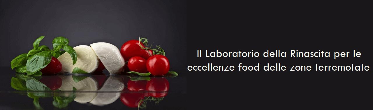 Al via il Laboratorio della Rinascita per le eccellenze food delle zone terremotate