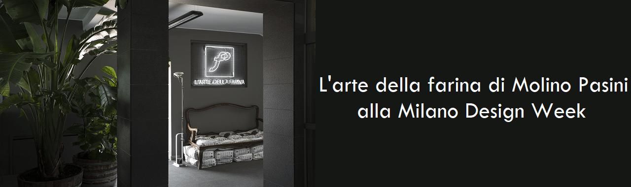 L'arte della farina di Molino Pasini alla Milano Design Week