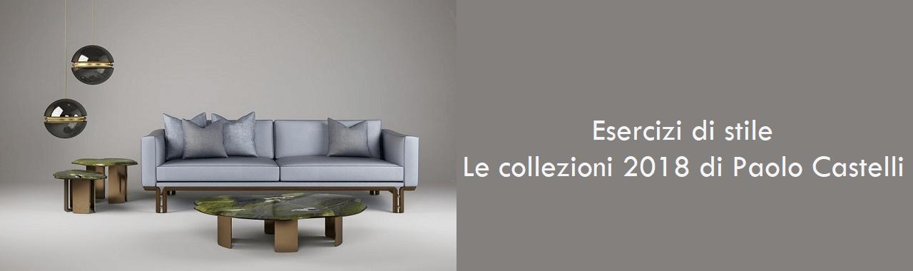 Esercizi di stile: le collezioni 2018 di Paolo Castelli