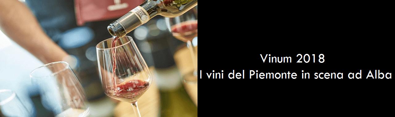 Vinum 2018: i vini del Piemonte in scena ad Alba