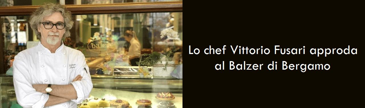 Lo chef Vittorio Fusari approda al Balzer di Bergamo