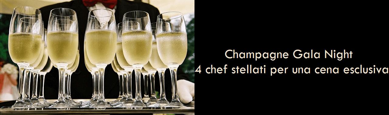Champagne Gala Night: 4 chef stellati per una cena esclusiva