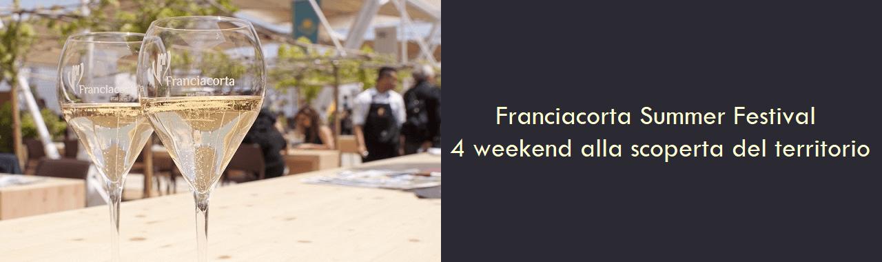 Franciacorta Summer Festival: 4 weekend alla scoperta del territorio