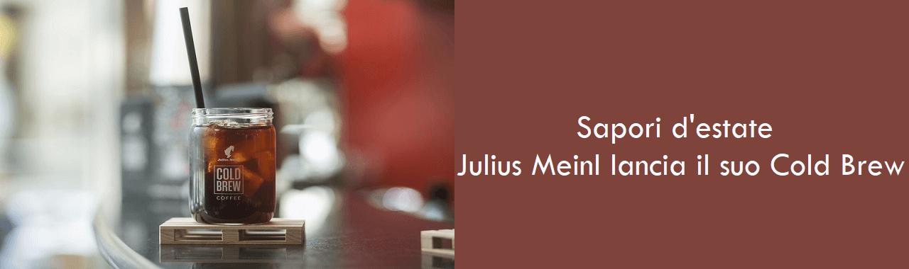 Sapori d'estate: Julius Meinl lancia il suo Cold Brew