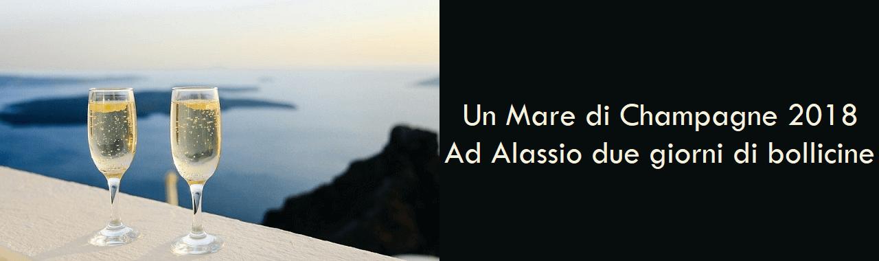 Un Mare di Champagne 2018: ad Alassio due giorni di bollicine