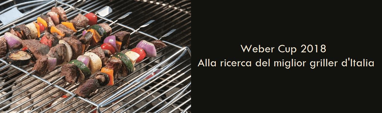Weber Cup 2018: alla ricerca del miglior griller d'Italia