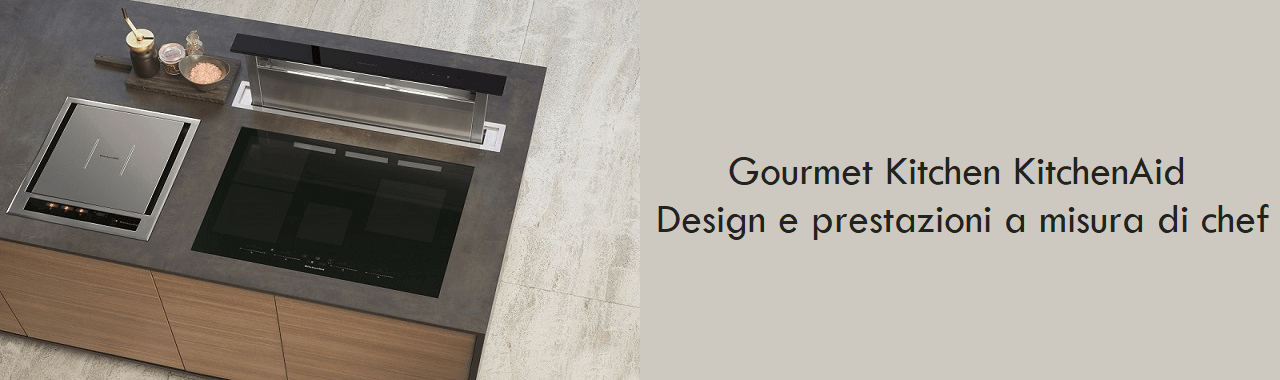 Gourmet Kitchen KitchenAid: design e prestazioni a misura di chef