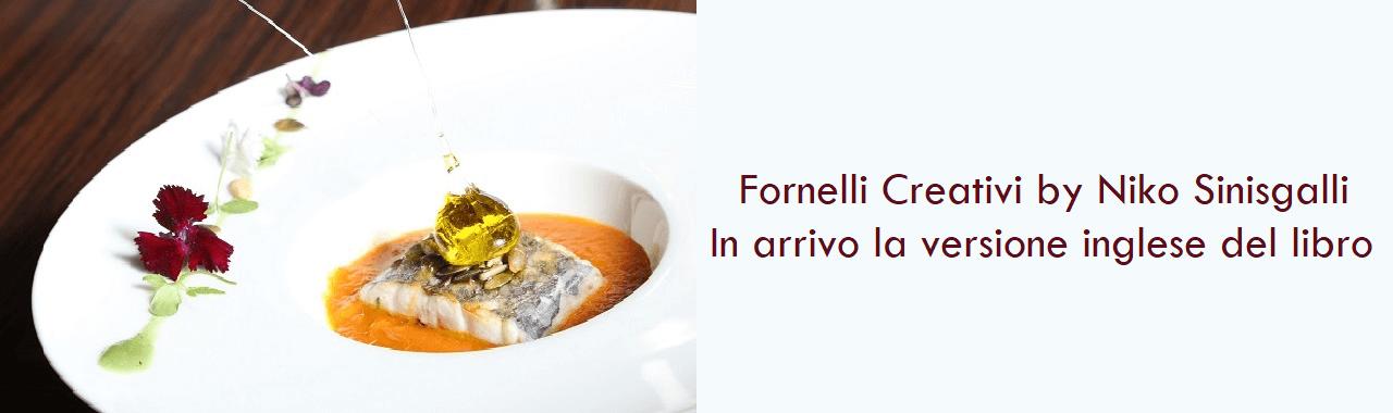 Fornelli Creativi by Niko Sinisgalli: in arrivo la versione inglese del libro