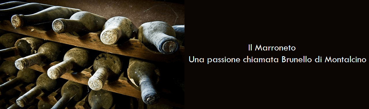 Il Marroneto: una passione chiamata Brunello di Montalcino
