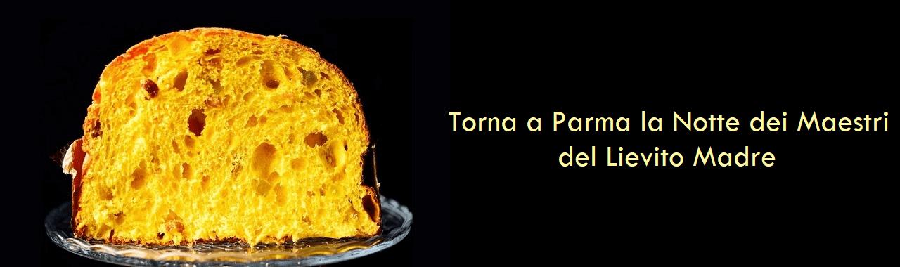 Torna a Parma la Notte dei Maestri del Lievito Madre