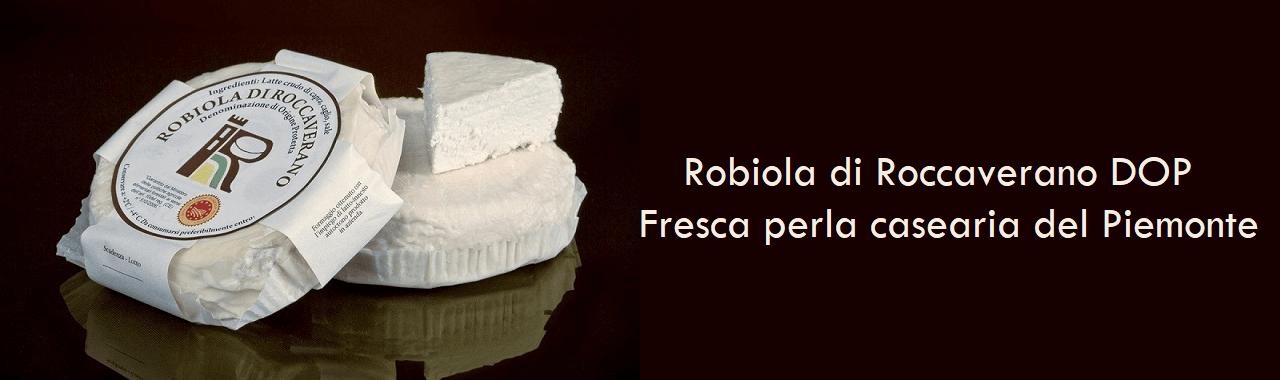 Robiola di Roccaverano DOP: fresca perla casearia del Piemonte