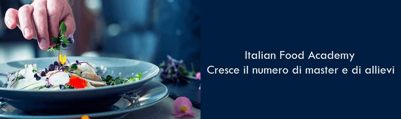 Italian Food Academy: cresce il numero di master e di allievi