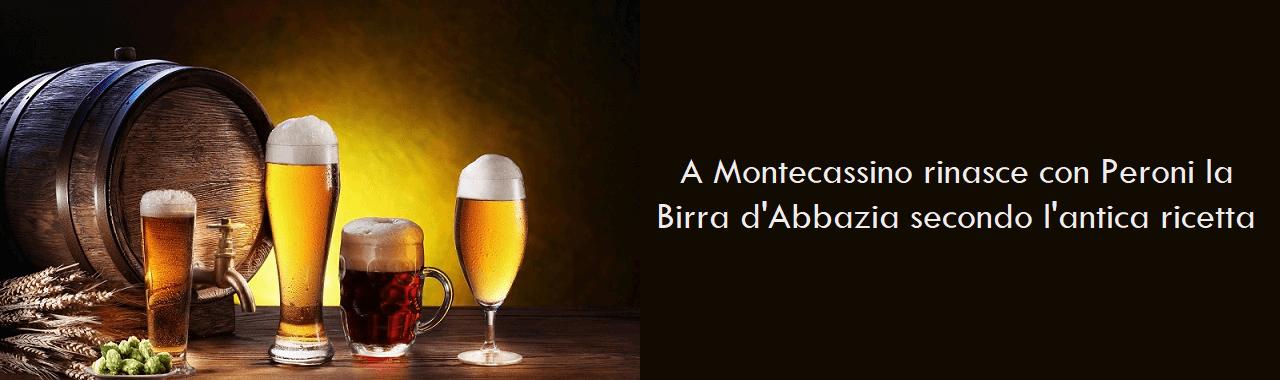 A Montecassino rinasce con Peroni la Birra d'Abbazia secondo l'antica ricetta