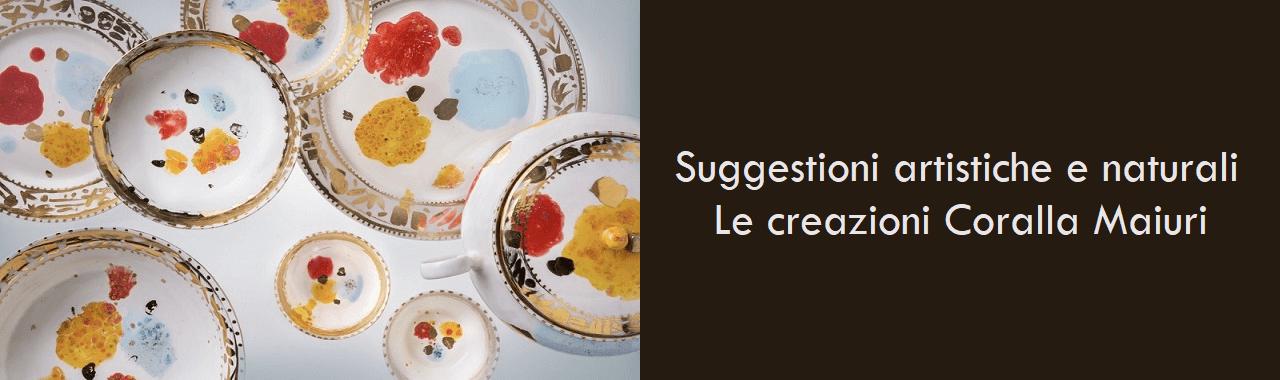 Suggestioni artistiche e naturali: le creazioni Coralla Maiuri