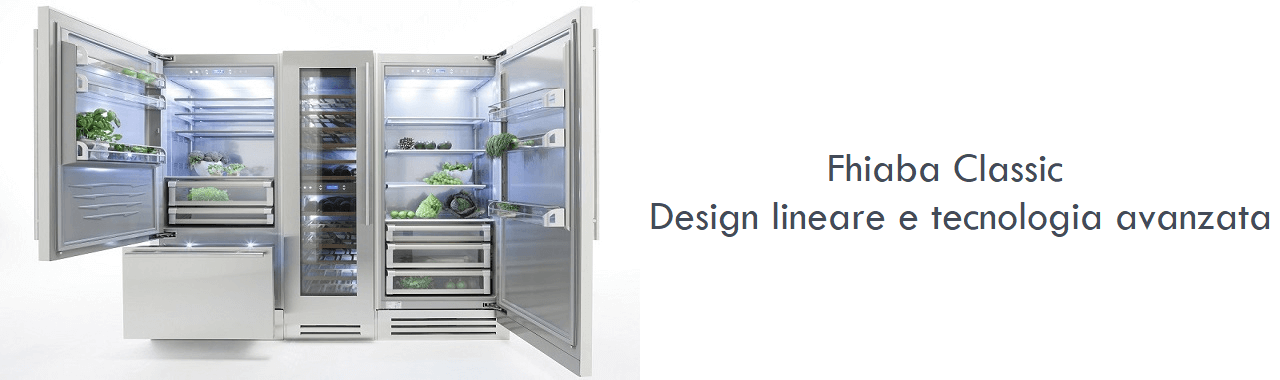 Fhiaba Classic: design lineare e tecnologia avanzata