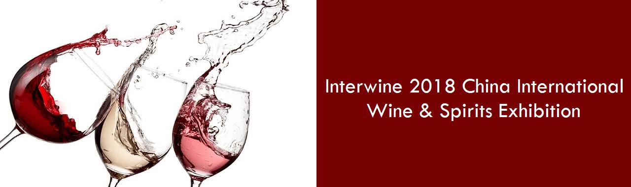 Interwine 2018 China International Wine & Spirits Exhibition
