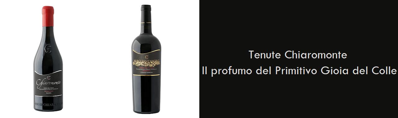 Tenute Chiaromonte: il profumo del Primitivo di Gioia del Colle
