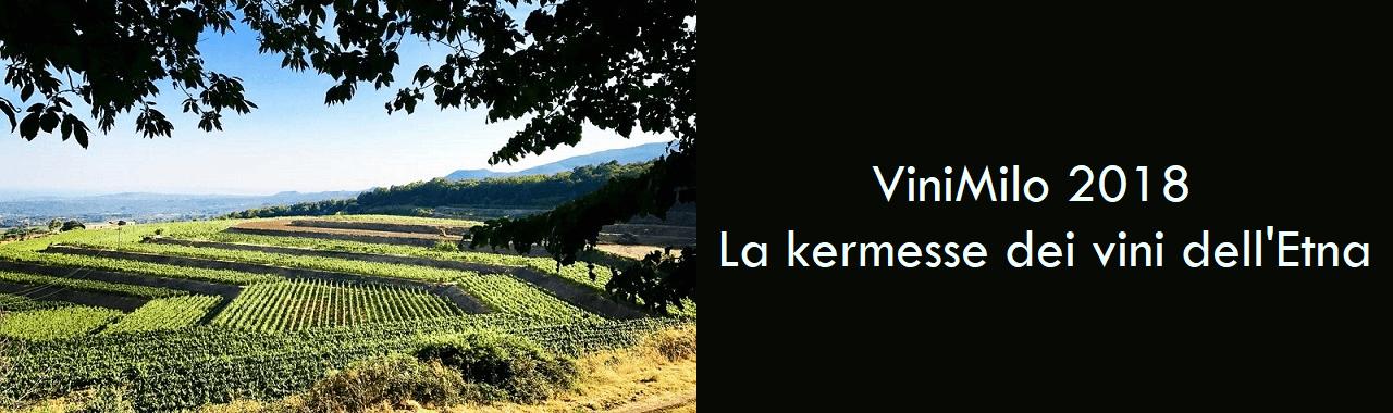 ViniMilo 2018: la kermesse dei vini Made in Etna
