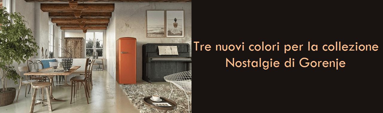Tre nuovi colori per la collezione Nostalgie di Gorenje