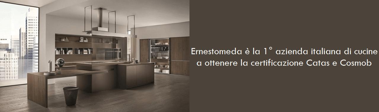 Ernestomeda è la prima azienda italiana di cucine a ottenere la ...