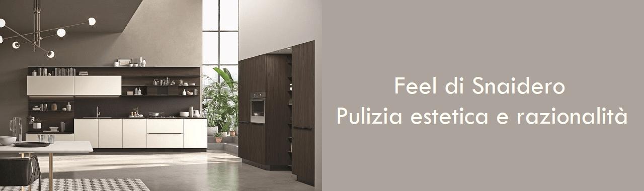 Feel di Snaidero: pulizia estetica e razionalità