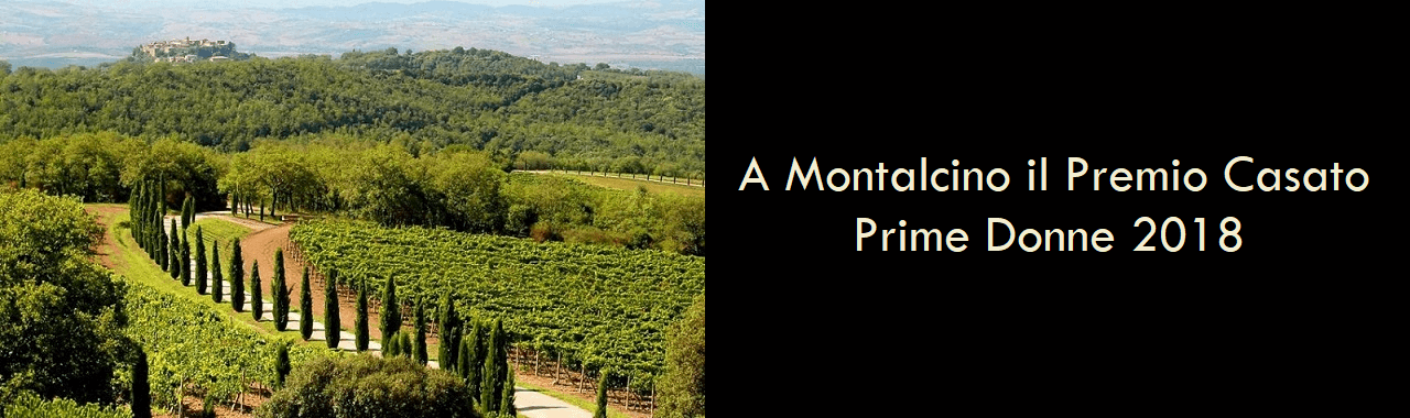A Montalcino il Premio Casato Prime Donne 2018