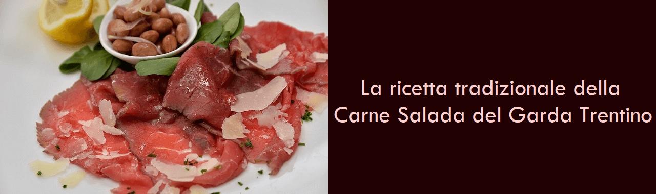 La ricetta tradizionale della Carne Salada del Garda Trentino
