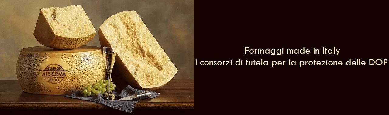 Formaggi made in Italy: i consorzi di tutela per la protezione delle DOP