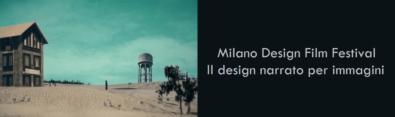 Milano Design Film Festival: il design narrato per immagini