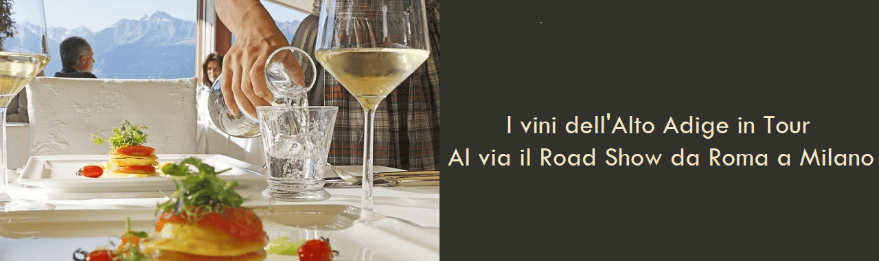I vini dell'Alto Adige in Tour: al via il Road Show da Roma a Milano